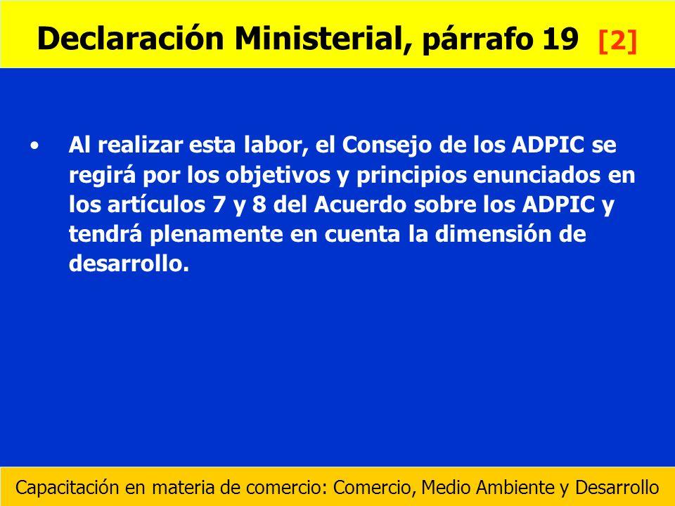 Declaración Ministerial, párrafo 19 [2]